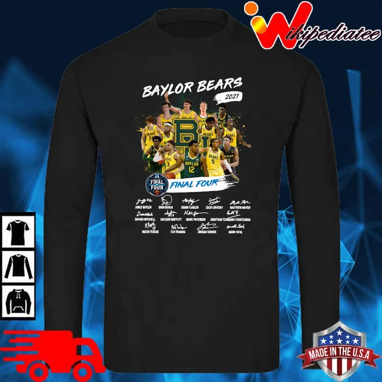 Baylor Bears 2021 Final Four Signatures Shirt long sleve den