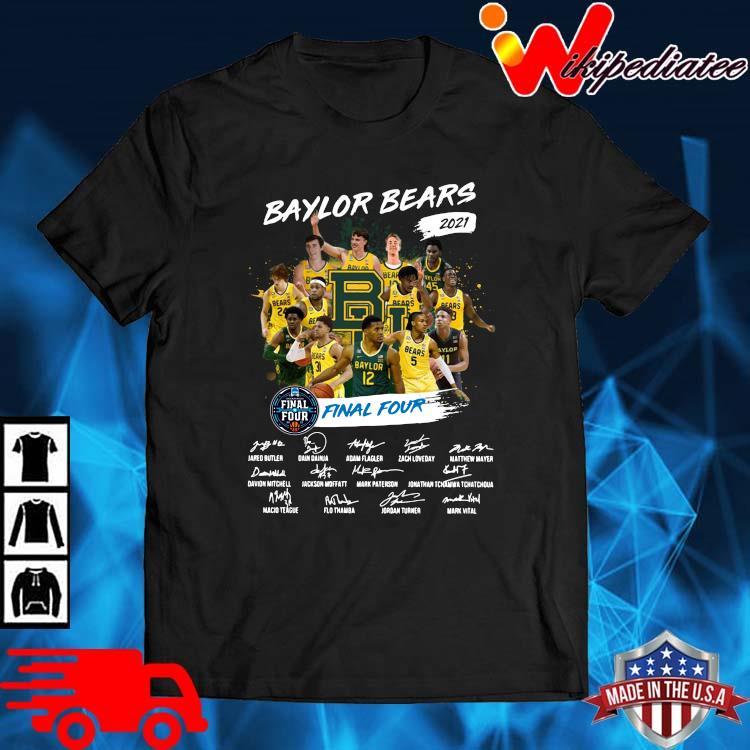 Baylor Bears 2021 Final Four Signatures Shirt