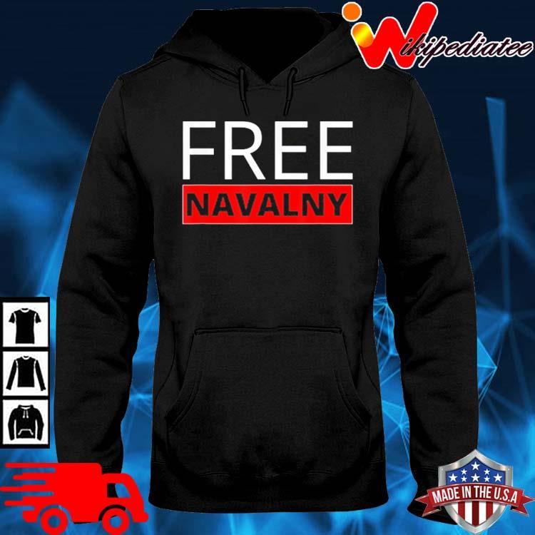 Free Alexei Navalny Russian Activist Putin's Opposition Shirt hoodie den