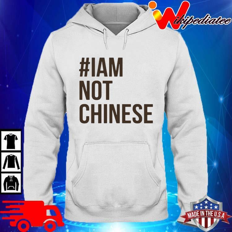 #Iam not chinese hoodie trang