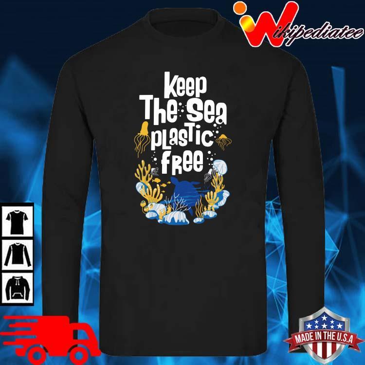 Keep The Sea Plastic Free Shirt long sleve den