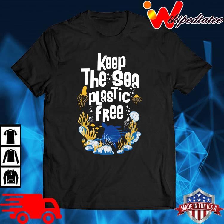 Keep The Sea Plastic Free Shirt
