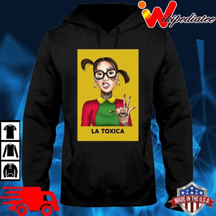 Official La Toxica Shirt hoodie den