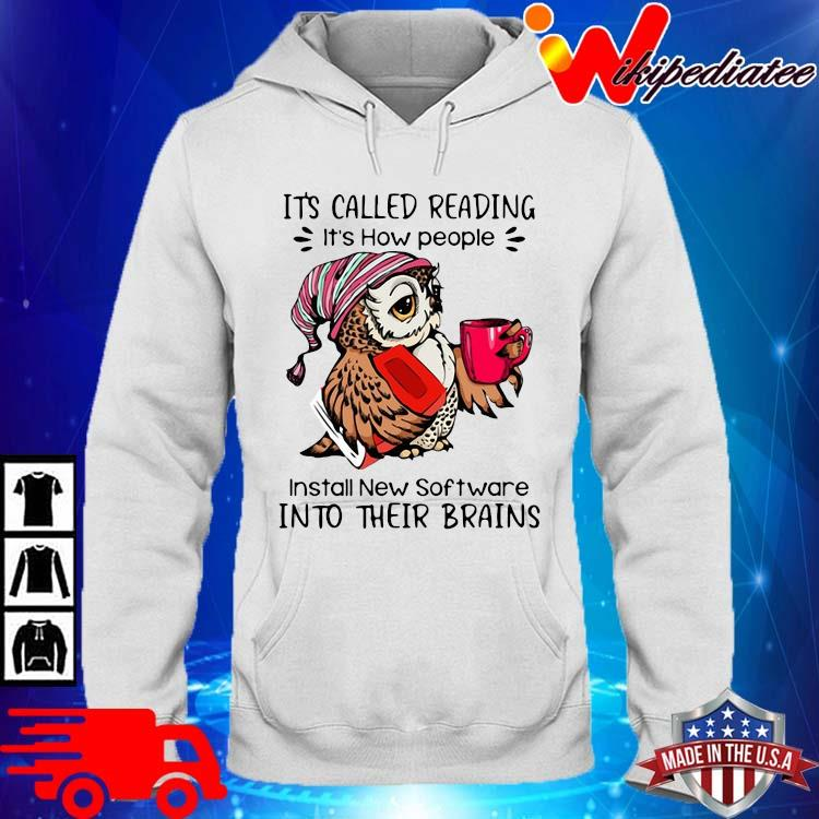 Owl it's called reading it's how people install new software into their brains hoodie trang