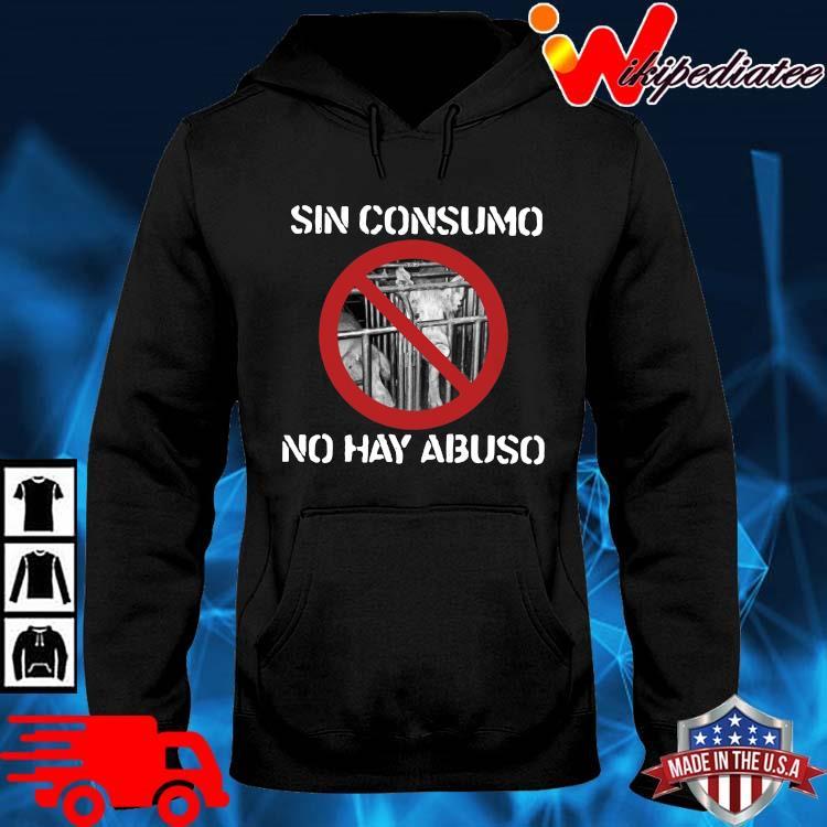 Pig sin consumo no hay abuso hoodie den