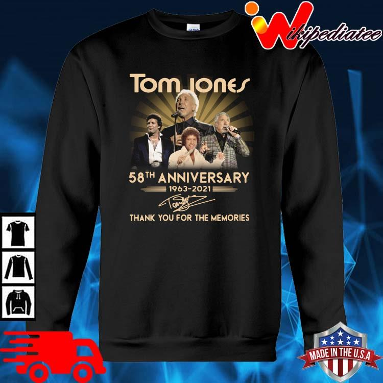 Tom Jones 58th anniversary 1963-2021 thank you for the memories signature sweater den