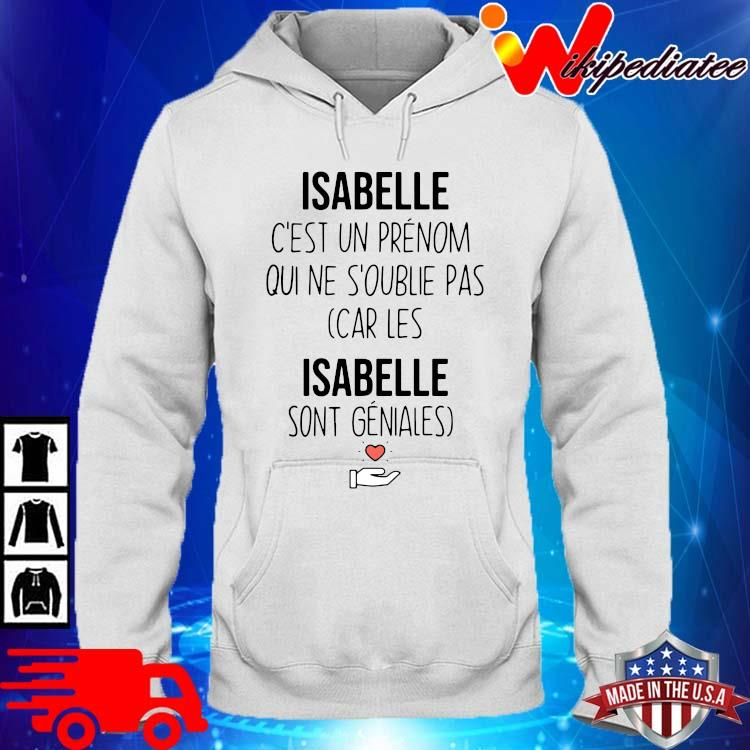 Sandrine c'est un prenom qui ne s'oublie pas car les isabelle sont geniales hoodie trang