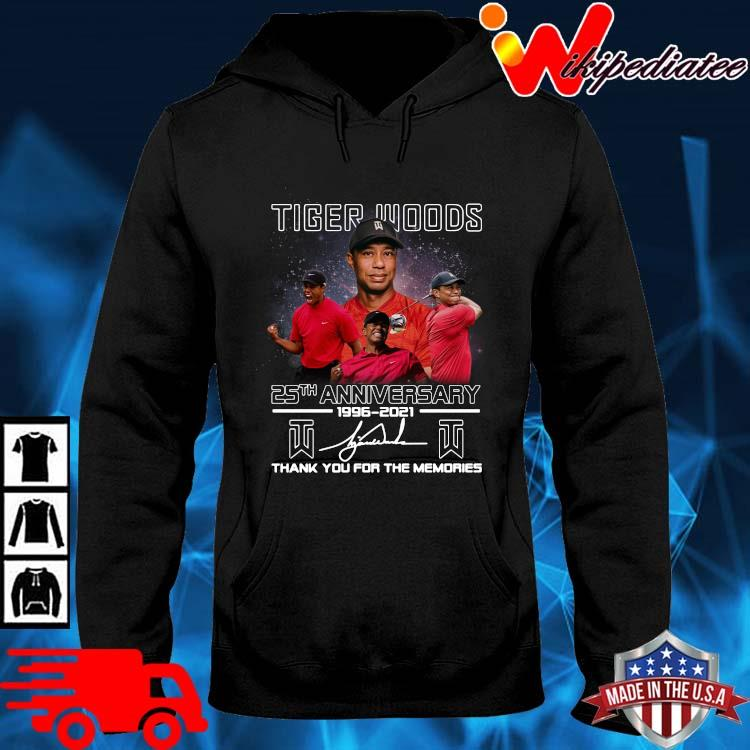 Tiger Woods 25th Anniversary 1996 2021 Signatures Thank You Shirt hoodie den