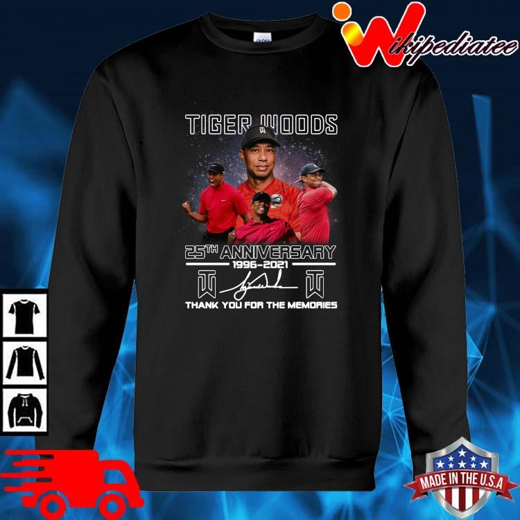 Tiger Woods 25th Anniversary 1996 2021 Signatures Thank You Shirt sweater den