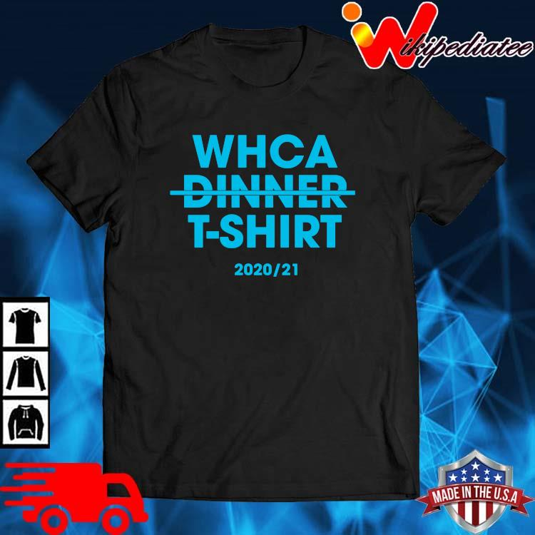 Whca dinner t-shirt 202021 shirt
