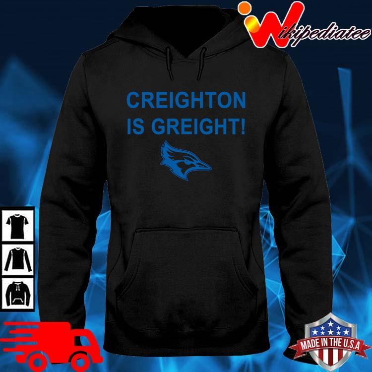 Creighton Is Great Shirt hoodie den